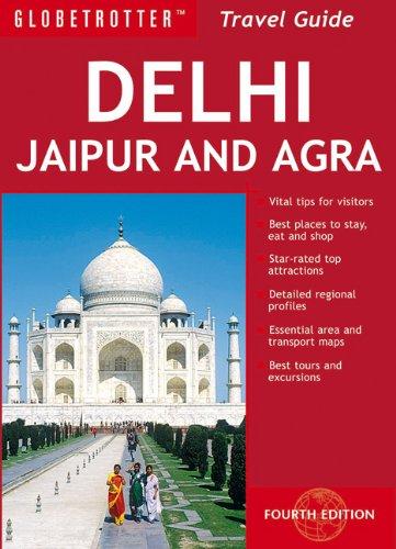 Globetrotter Delhi Jaipur and Agra 9781847736758