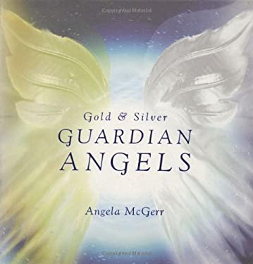 Gold & Silver Guardian Angels 9781844001071