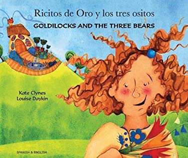 Ricitos de Oro y Los Tres Ositos/Goldilocks and the Three Bears 9781844440467