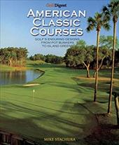 Golf Digest Classic American Courses 7492785