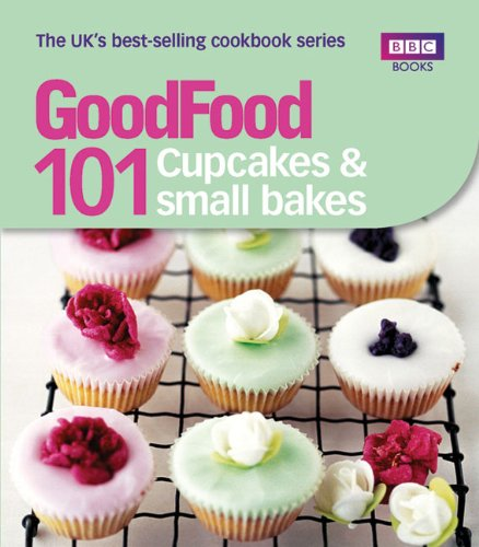 101 Cupcakes & Small Bakes: Triple-Tested Recipes 9781846079153