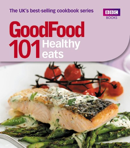 101 Healthy Eats. Editor, Jane Hornby 9781846075667