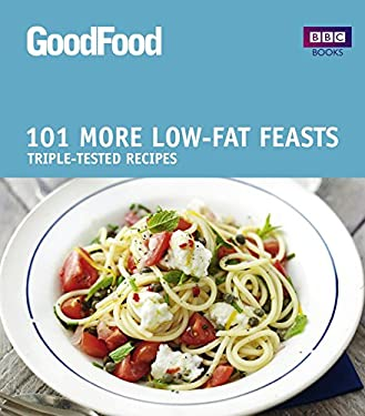 More Low-Fat Feasts: Triple-Tested Recipes 9781846079146