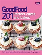 Good Food 201: Perfect Cakes and Bakes 11959811