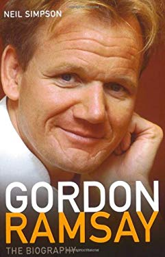 Gordon Ramsay: The Biography 9781844543816