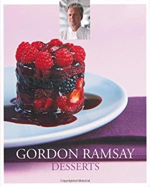 Gordon Ramsay's Desserts 9781844008742
