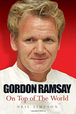 Gordon Ramsay: On Top of the World 9781844547036