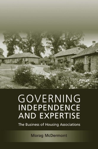 Governing Independence and Expertise: The Business of Housing Associations 9781841139890