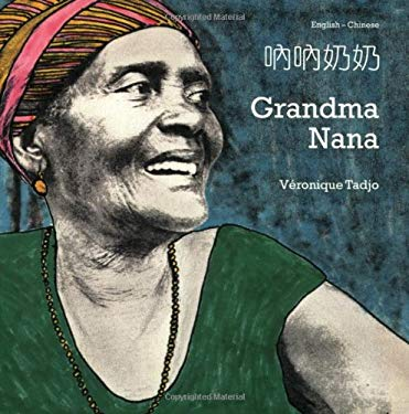 Grandma Nana (English-Chinese) 9781840592887
