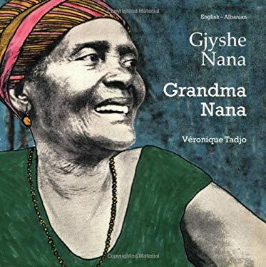 Grandma Nana (Albanian-English)
