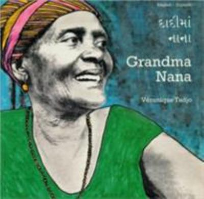 Grandma Nana (English-Gujarati) 9781840592917