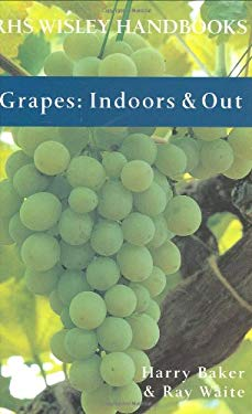 Grapes: Indoors & Out 9781844030644