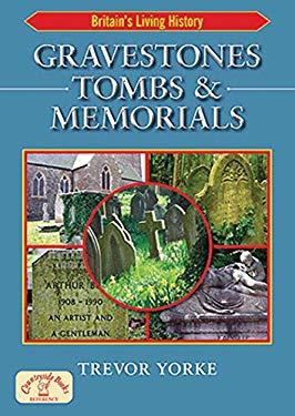 Gravestones, Tombs & Memorials 9781846742026