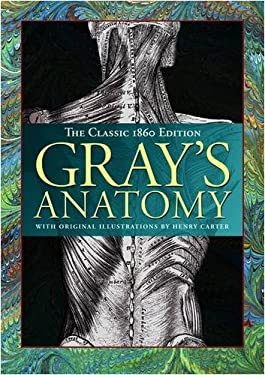 Gray's Anatomy: The Classic 1860 Edition 9781841939582