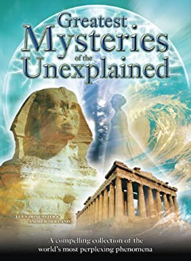Greatest Mysteries of the Unexplained 9781848376199