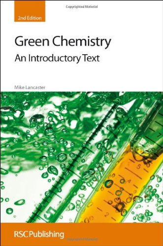 Green Chemistry: An Introductory Text 9781847558732