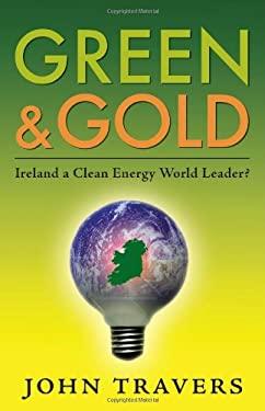 Green & Gold: Ireland a Clean Energy World Leader? 9781848890435