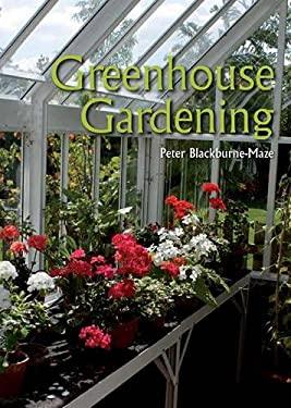 Greenhouse Gardening 9781847973351