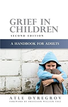 Grief in Children: A Handbook for Adults 9781843106128