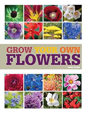 Grow Your Own Flowers 9781845335991