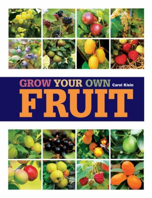 Grow Your Own Fruit 9781845336004
