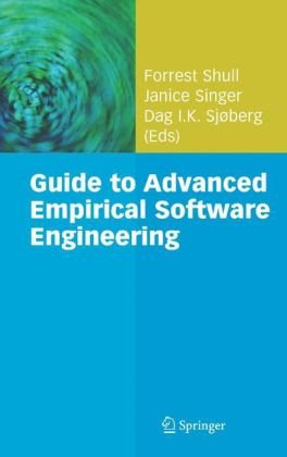 Guide to Advanced Empirical Software Engineering 9781848000438