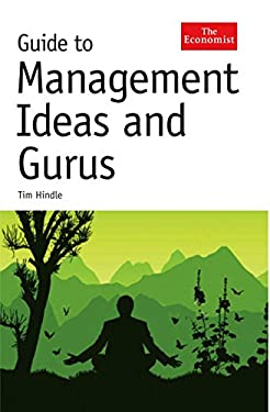 Guide to Management Ideas and Gurus 9781846681080