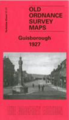 Guisborough 1927: Yorkshire Sheet 17.11 9781841516806