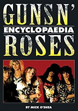 Guns N' Roses Encyclopaedia 9781842404232