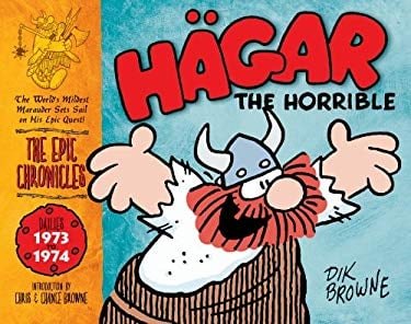 Hagar the Horrible: The Epic Chronicles: Dailies 1973 to 1974 9781848562332