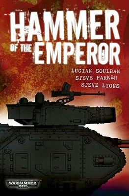 Hammer of the Emperor: An Imperial Guard Omnibus 9781849700290