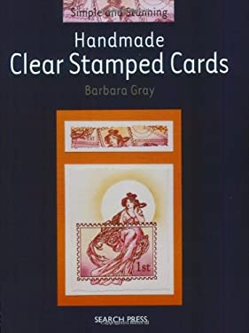 Handmade Clear Stamped Cards 9781844482207