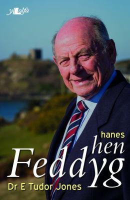 Hanes Hen Feddyg 9781847716613