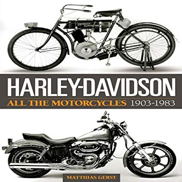 Harley Davidson: All the Motorcycles 1903-1983 9781844256761