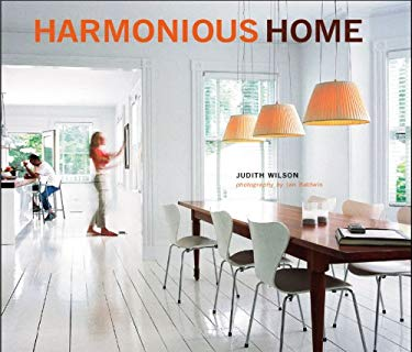 Harmonious Home: Smart Planning for a Home That Really Works 9781845975982