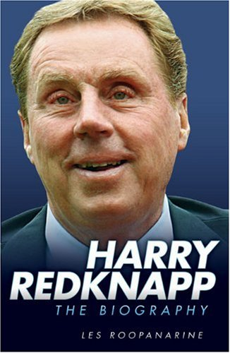 Harry Redknapp: The Biography 9781844548064