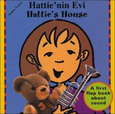 Hattie's House (Turkish-English) 9781840591552