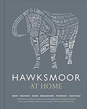 Hawksmoor at Home: Meat - Seafood - Sides - Breakfasts - Puddings - Cocktails 13247597