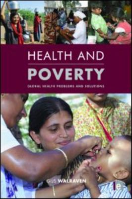 Health and Poverty: Global Health Problems and Solutions 9781849711807