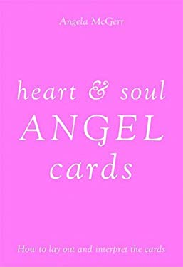 Heart & Soul Angel Cards [With Deck of Cards] 9781844004355