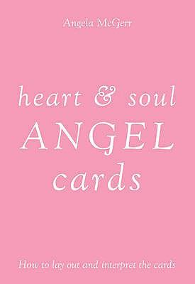 Heart and Soul Angel Cards 9781844003341