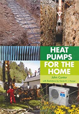 Heat Pumps for the Home 9781847972927