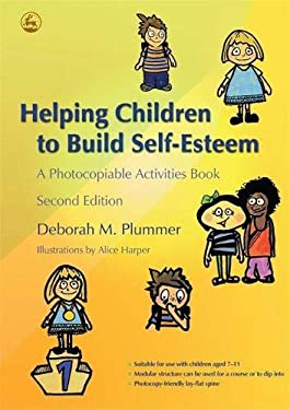 Helping Children to Build Self-Esteem: A Photocopiable Activities Book 9781843104889