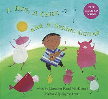 Hen, a Chick and a String Guitar [With CD] 9781841487960
