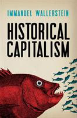 Historical Capitalism with Capitalist Civilization 9781844677665