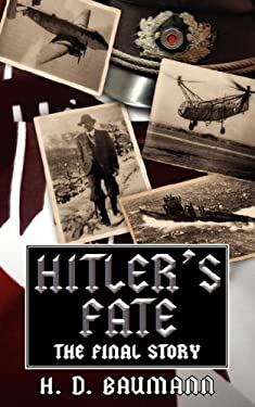 Hitler's Fate: The Final Story 9781847481351