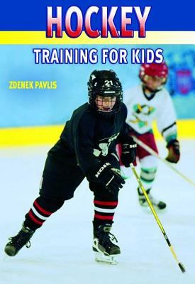 Hockey: First Step for Kids 9781841261522