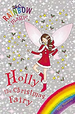 Holly the Christmas Fairy 9781843626619