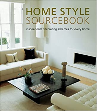 Home Style Sourcesbook: Inspirational Decorating Schemes for Every Home 9781841726779