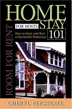 Homestay 101 for Hosts - The Complete Guide to Start & Run a Successful Homestay 9781846853470
